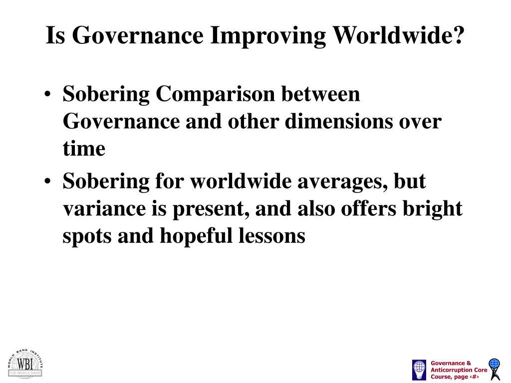 Is Governance Improving Worldwide?