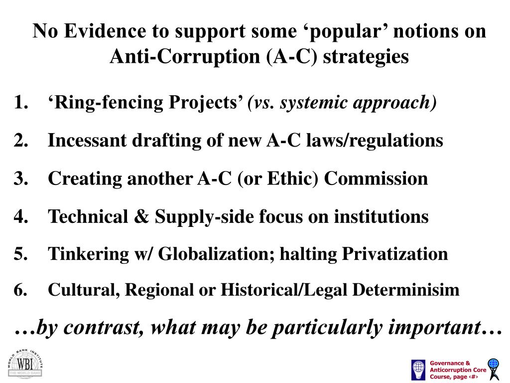 No Evidence to support some 'popular' notions on Anti-Corruption (A-C) strategies