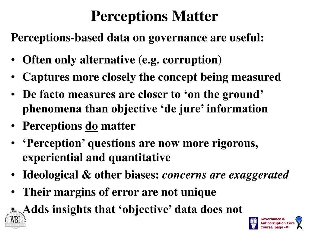 Perceptions Matter