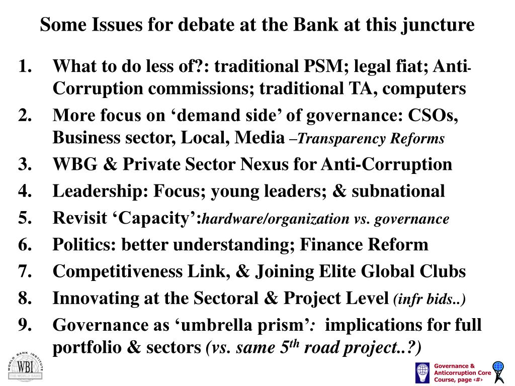 Some Issues for debate at the Bank at this juncture