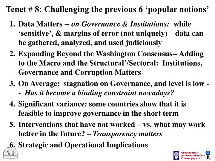 Tenet 8 challenging the previous 6 popular notions