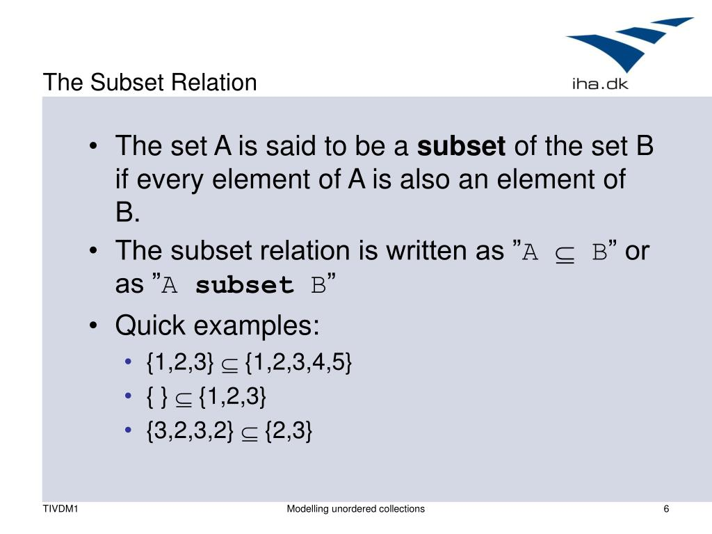 The Subset Relation