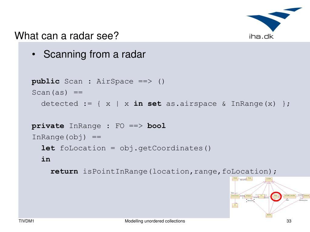 What can a radar see?