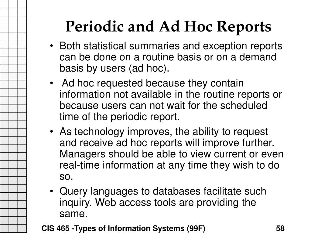 Periodic and Ad Hoc Reports