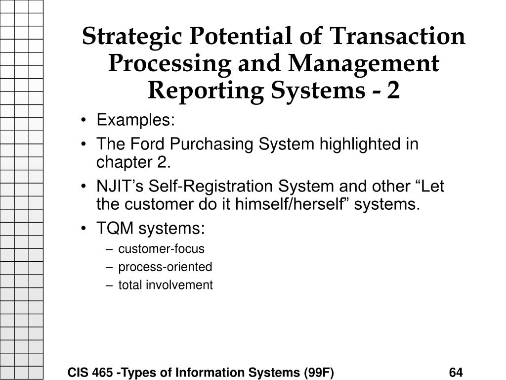 Strategic Potential of Transaction Processing and Management Reporting Systems - 2