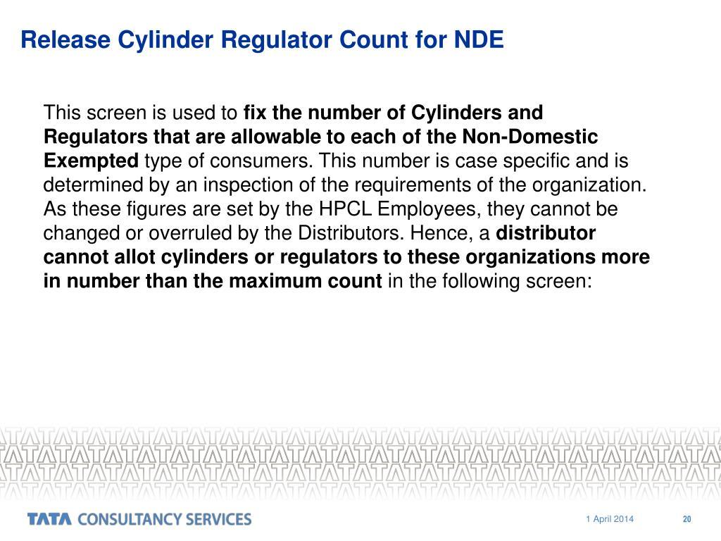Release Cylinder Regulator Count for NDE