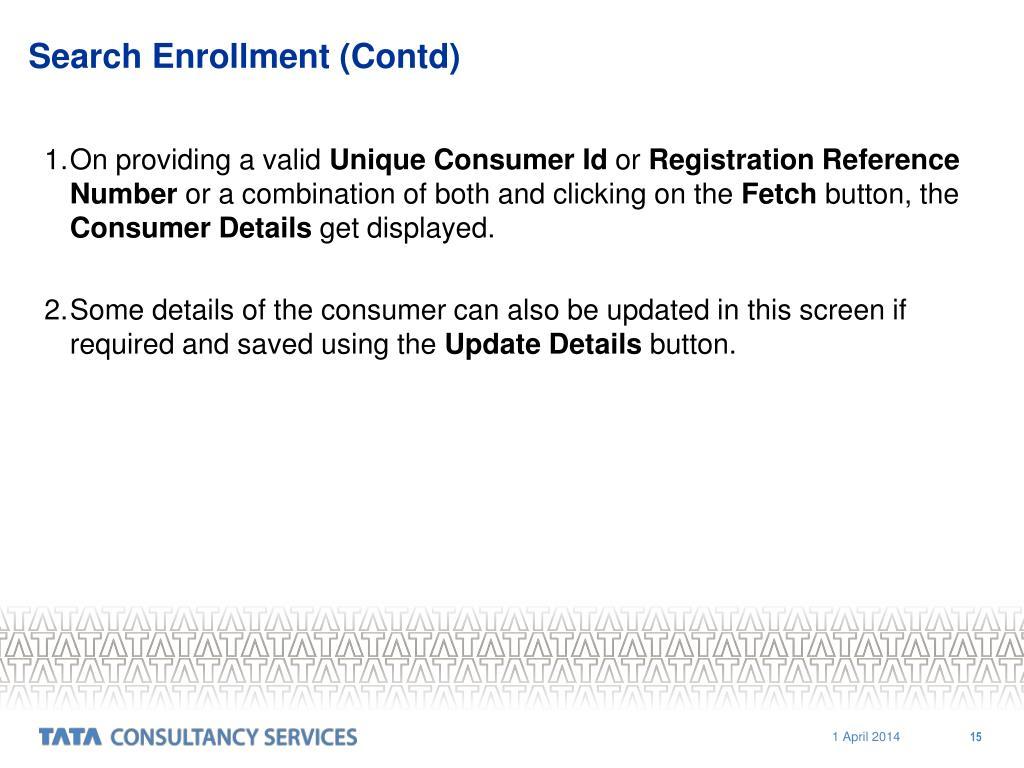 Search Enrollment (Contd)