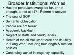 broader institutional worries