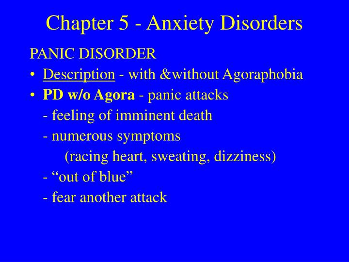 Chapter 5 anxiety disorders