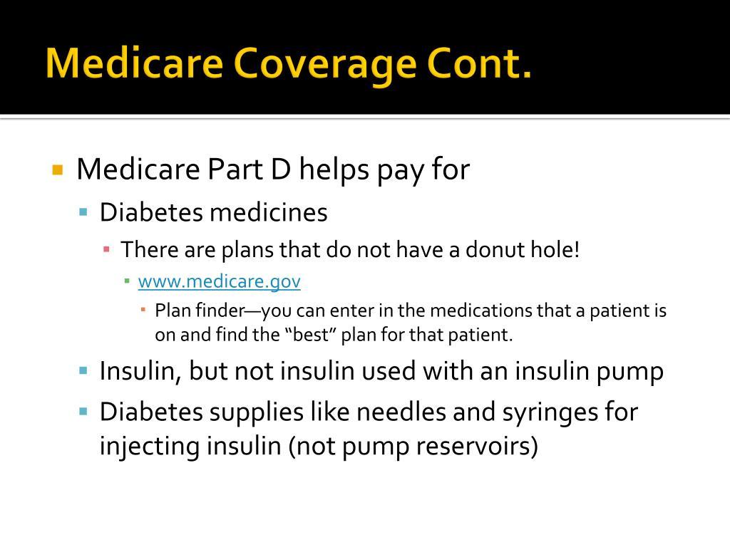 Medicare Coverage Cont.