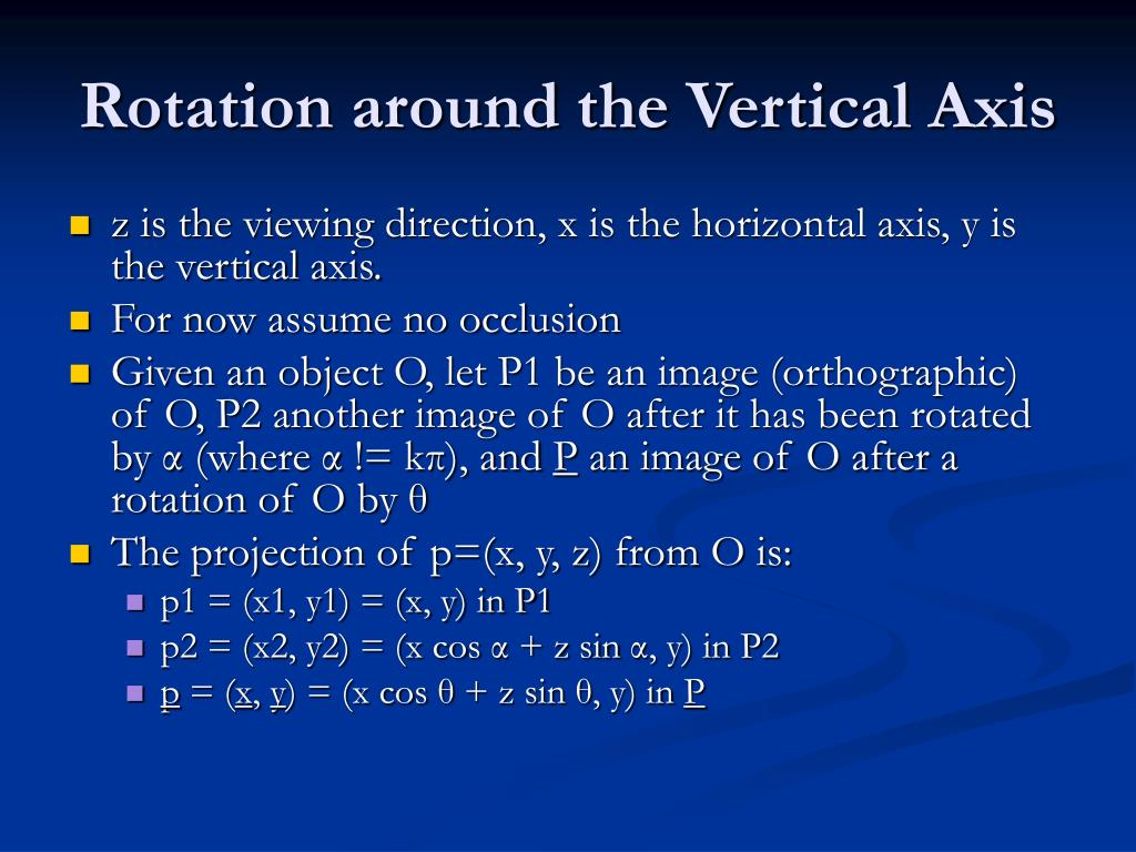 Rotation around the Vertical Axis