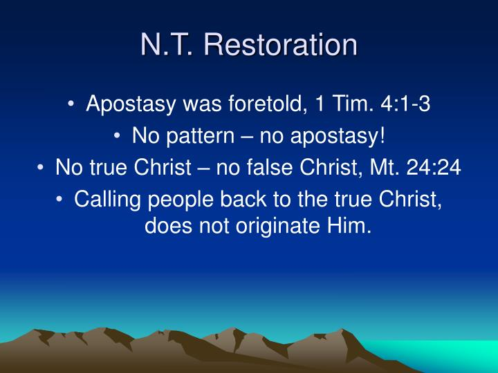 N.T. Restoration