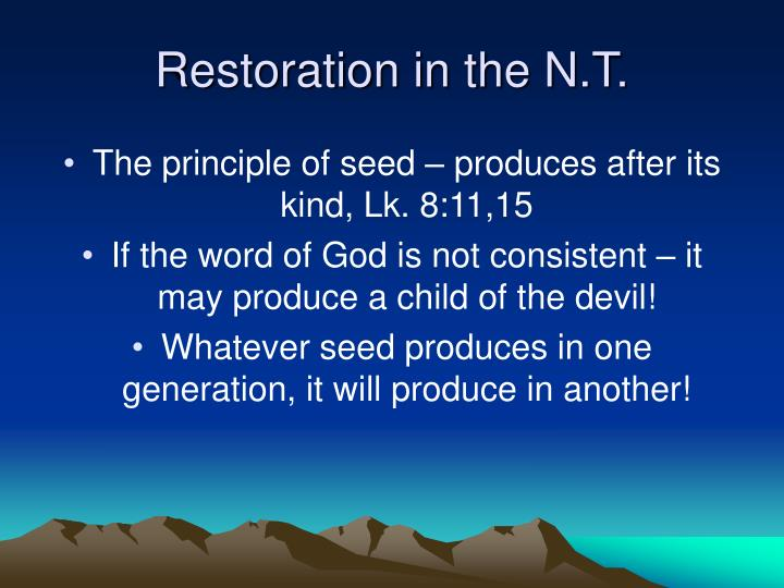 Restoration in the N.T.