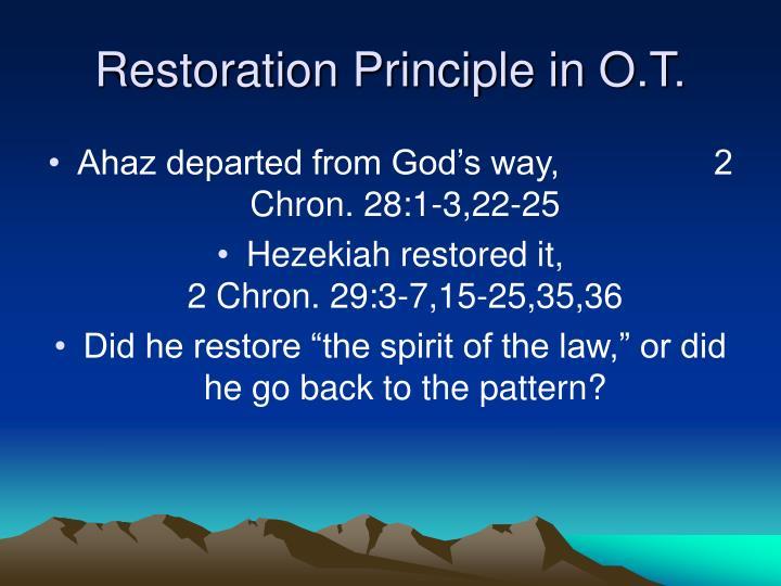 Restoration Principle in O.T.
