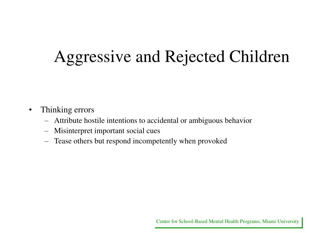 Aggressive and Rejected Children