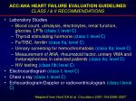 acc aha heart failure evaluation guidelines class i ii recommendations