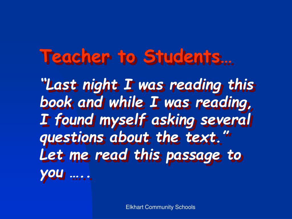Teacher to Students…