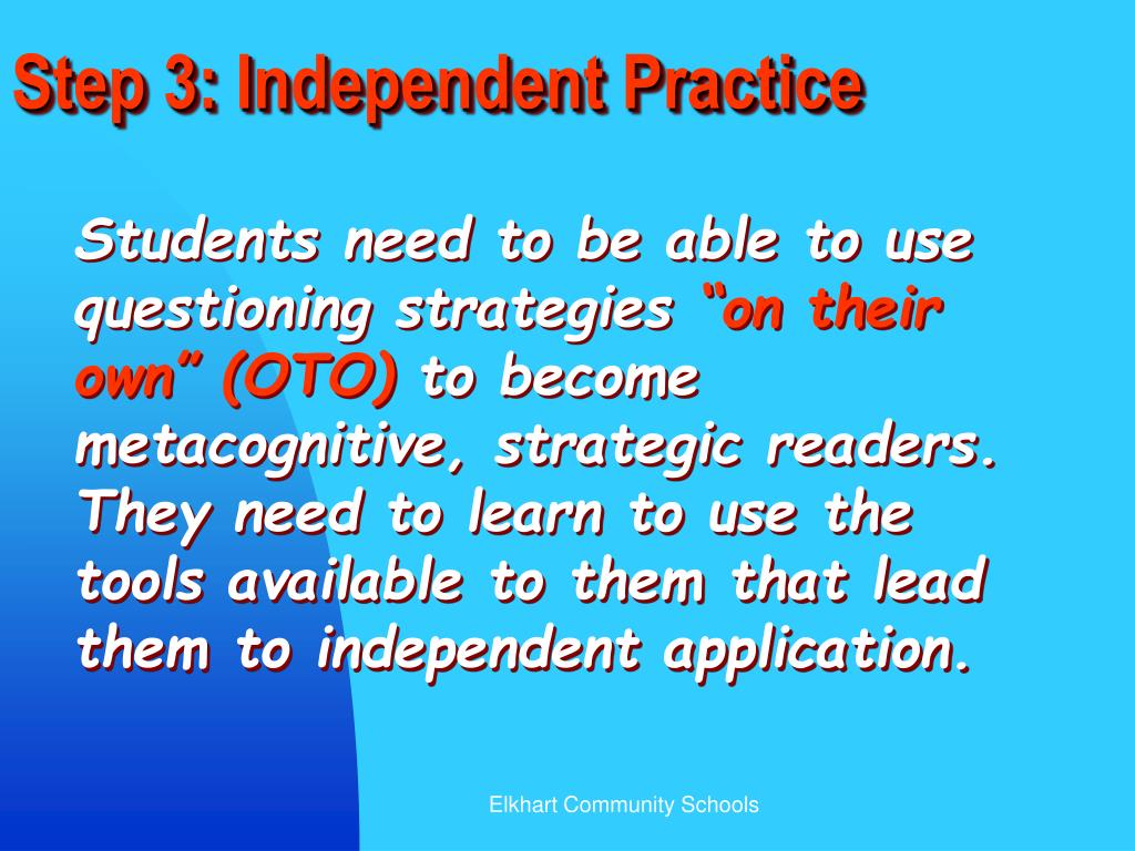 Step 3: Independent Practice