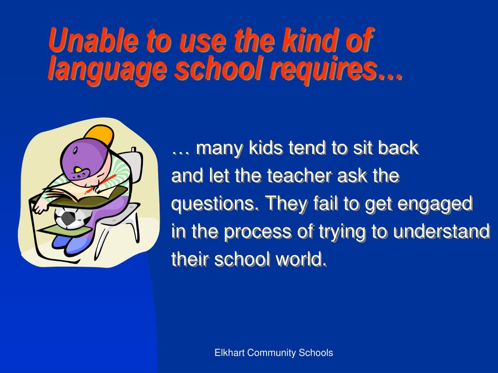 Unable to use the kind of language school requires…