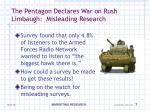 the pentagon declares war on rush limbaugh misleading research