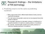 research findings the limitations of ra technology7