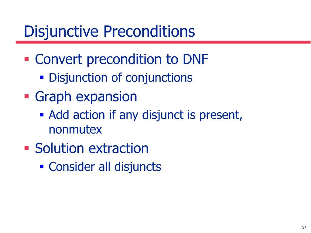 Disjunctive Preconditions