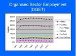 organised sector employment dget