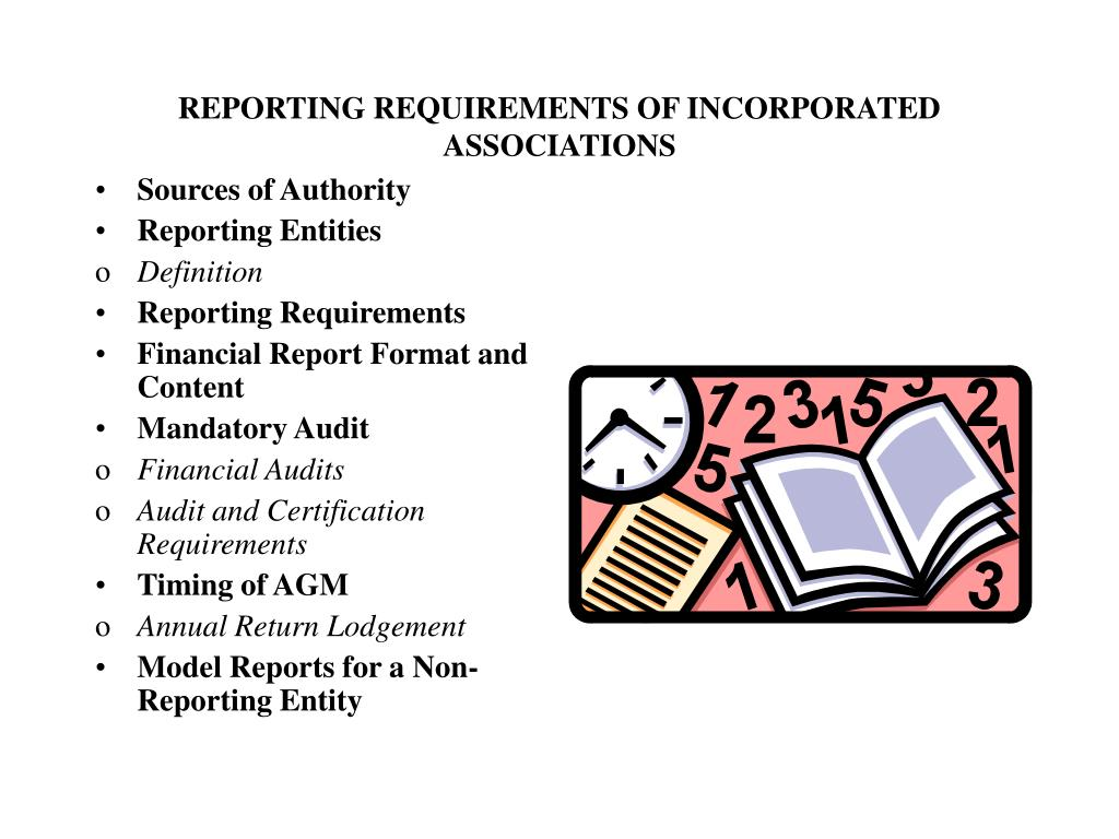 REPORTING REQUIREMENTS OF INCORPORATED ASSOCIATIONS