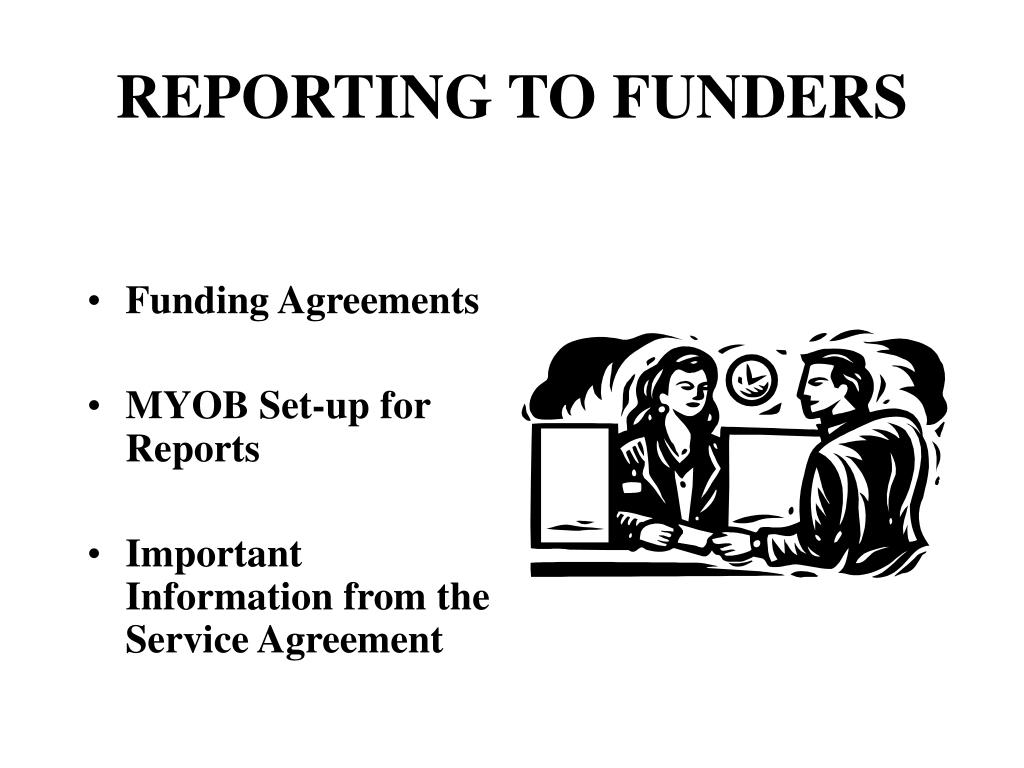 REPORTING TO FUNDERS