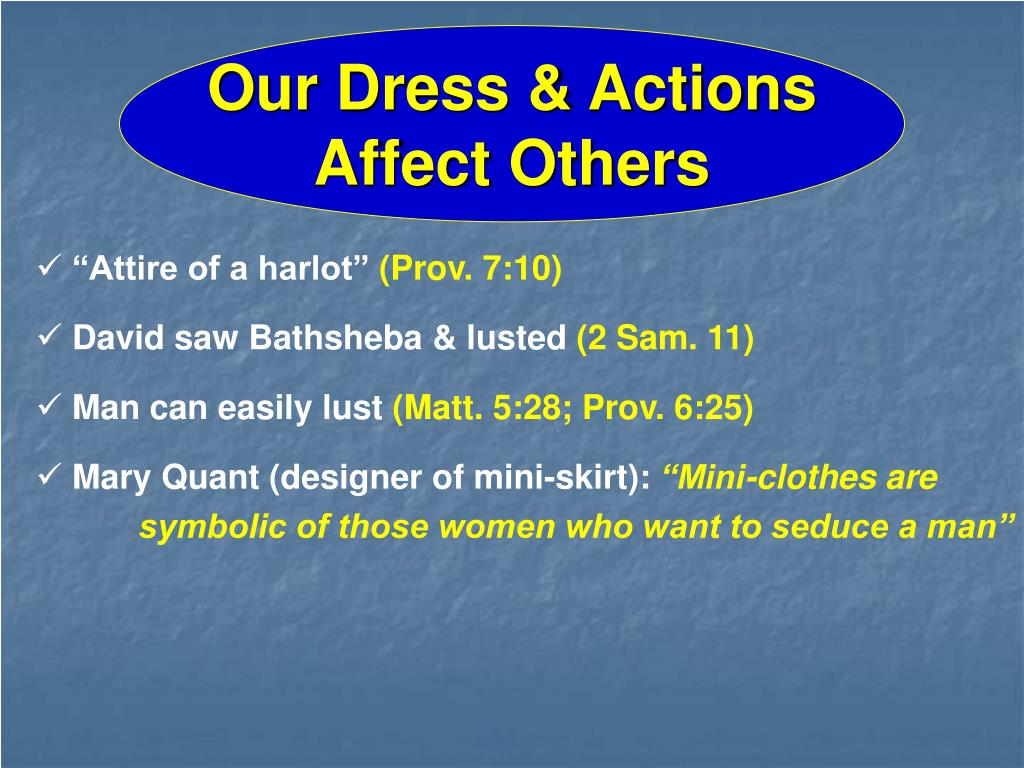 Our Dress & Actions