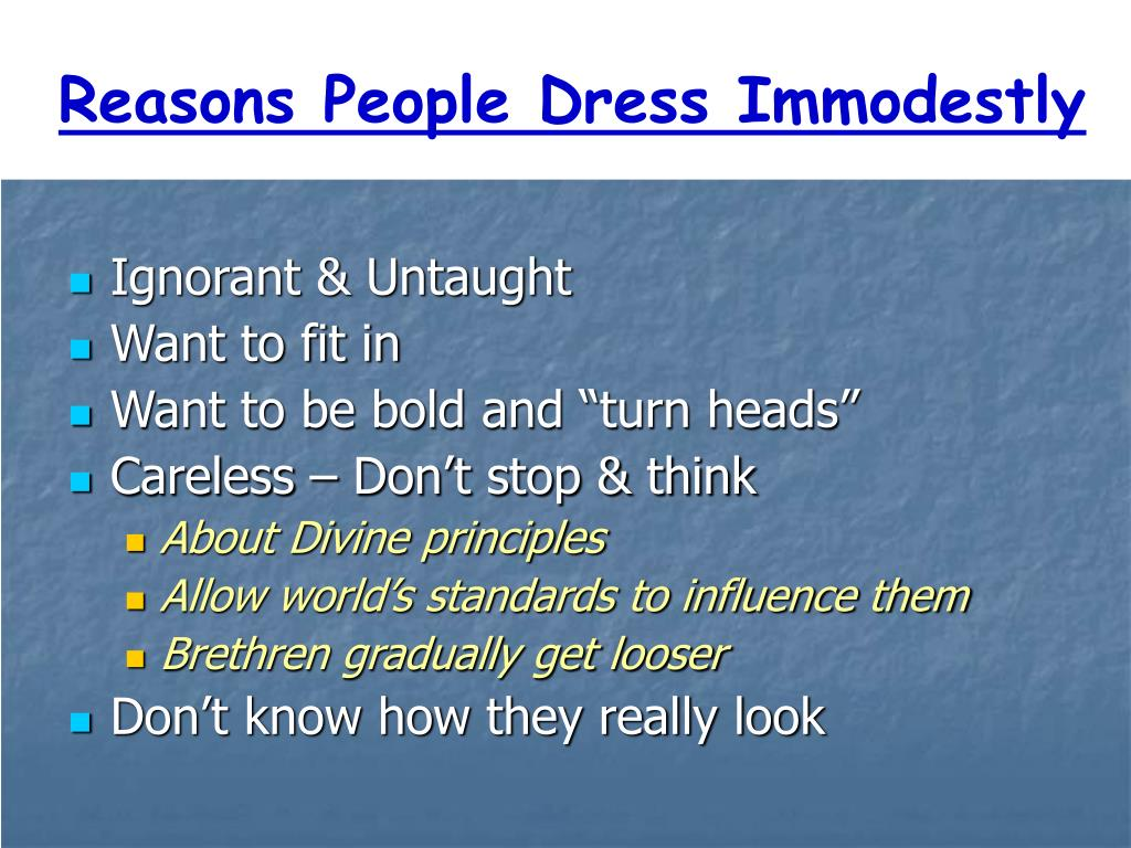 Reasons People Dress Immodestly