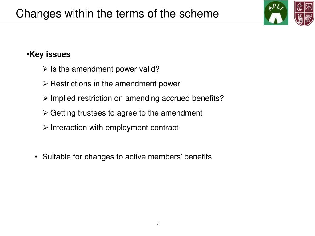 Changes within the terms of the scheme