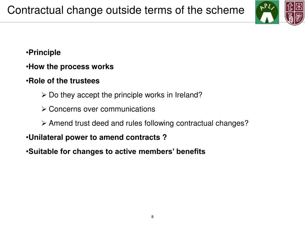 Contractual change outside terms of the scheme