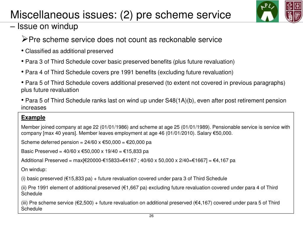 Miscellaneous issues: (2) pre scheme service