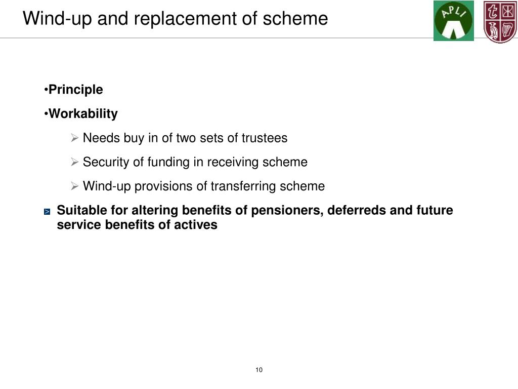 Wind-up and replacement of scheme