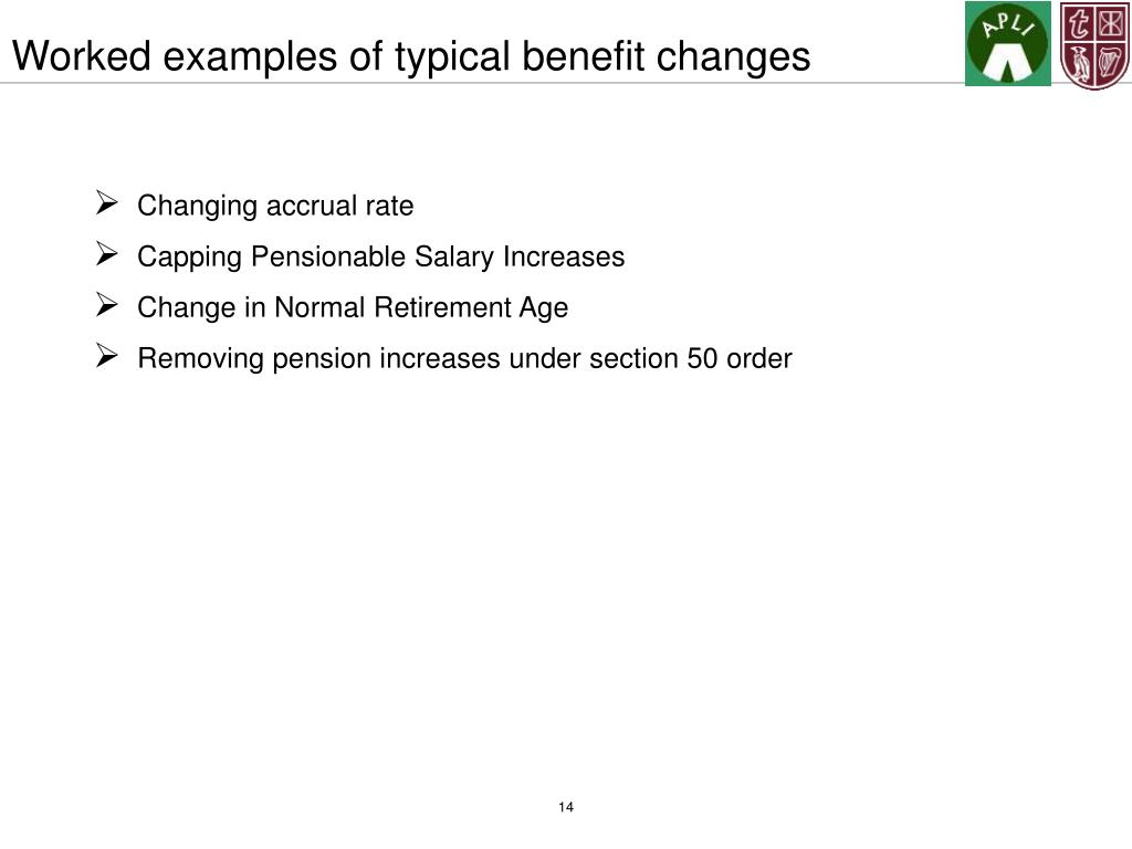 Worked examples of typical benefit changes