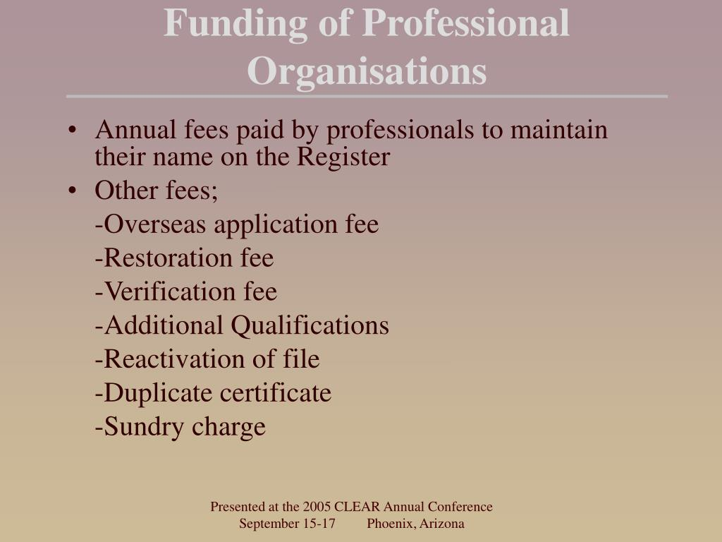 Funding of Professional Organisations