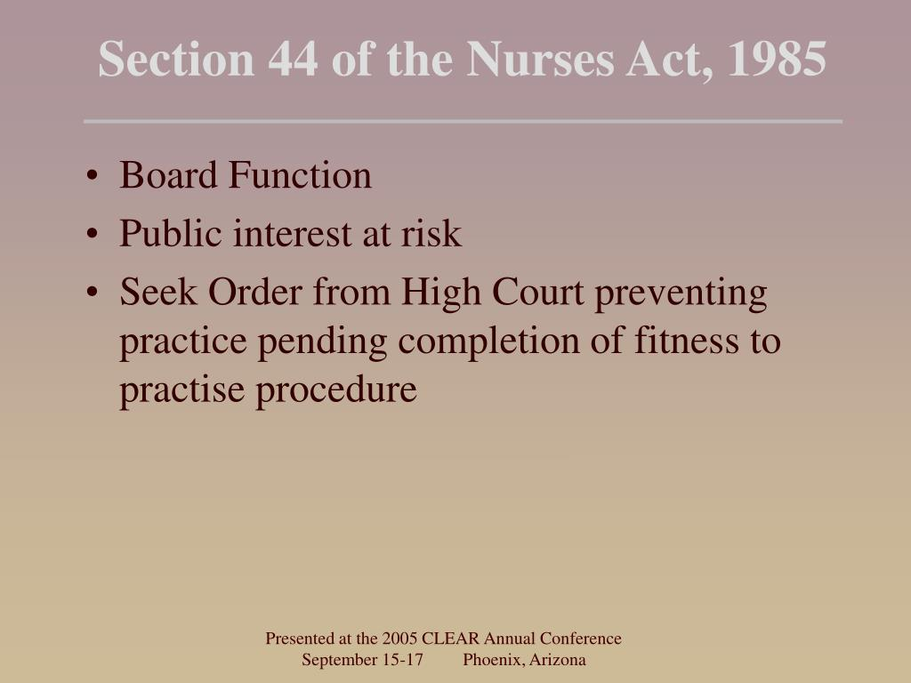 Section 44 of the Nurses Act, 1985