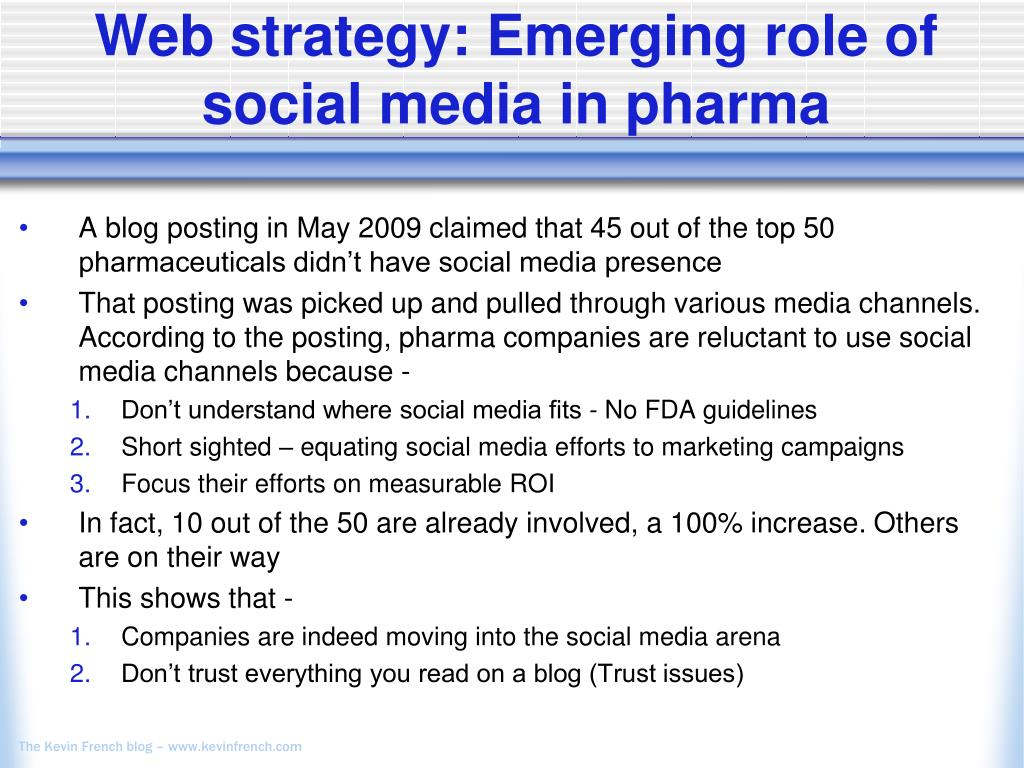 Web strategy: Emerging role of social media in pharma