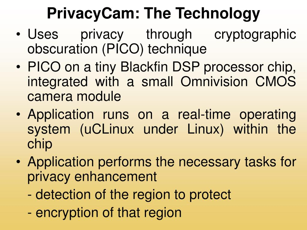 PrivacyCam: The Technology