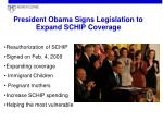 president obama signs legislation to expand schip coverage
