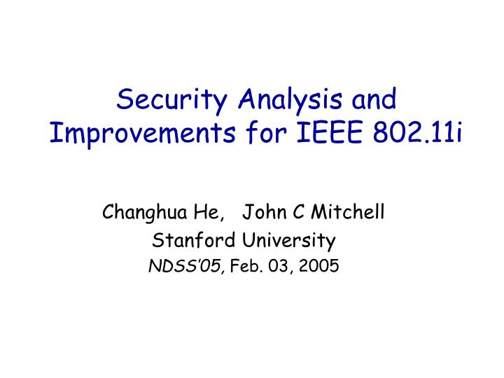 Security analysis and improvements for ieee 802 11i