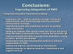 conclusions improving integration of pwd