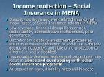 income protection social insurance in mena