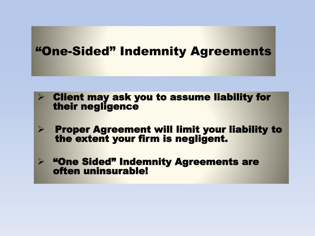 """""""One-Sided"""" Indemnity Agreements"""
