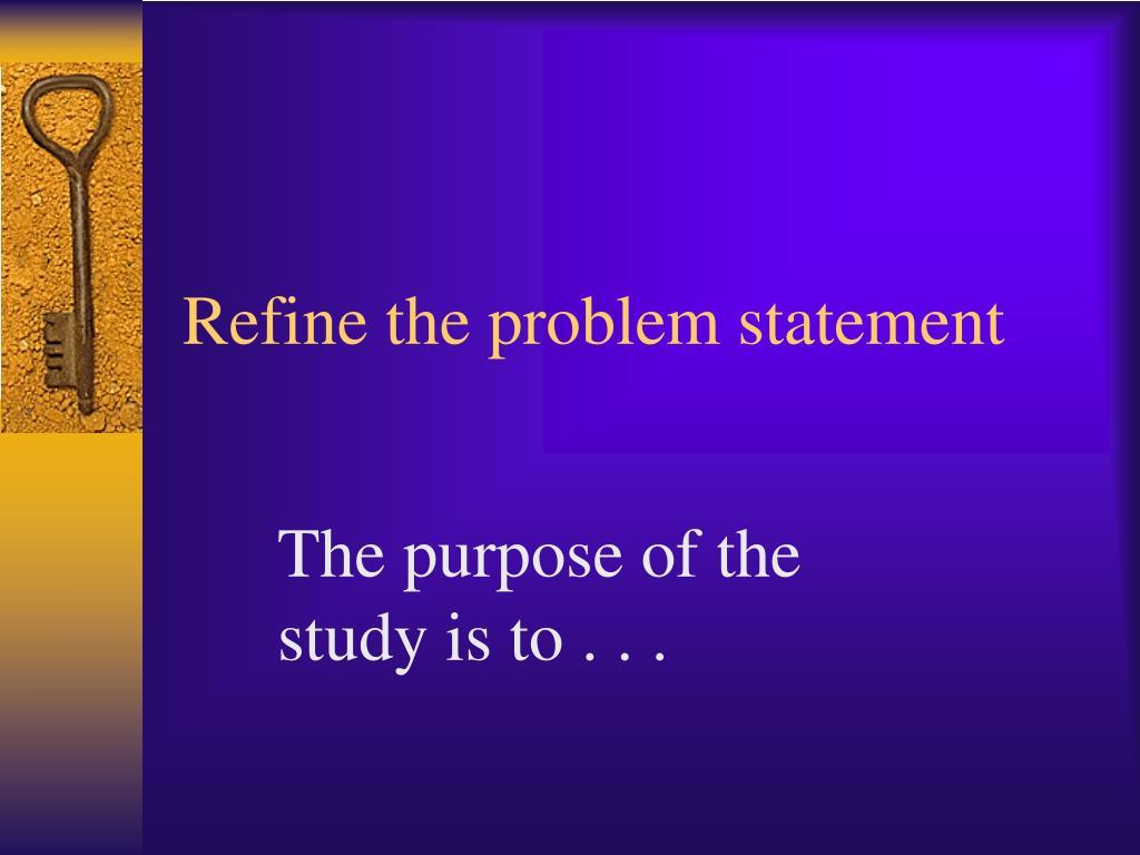 Refine the problem statement