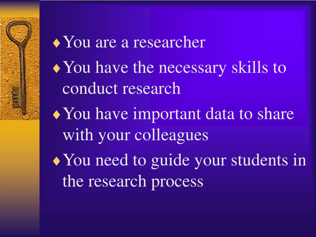 You are a researcher