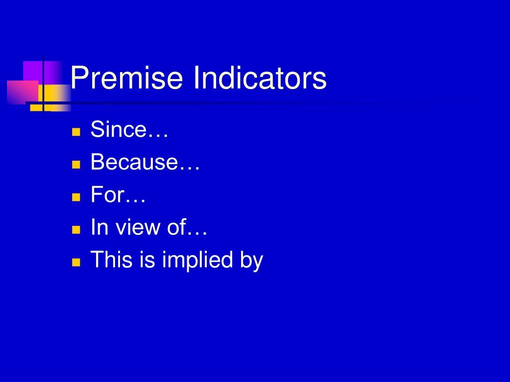 Premise Indicators