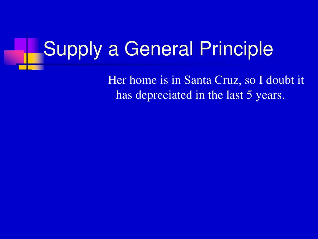 Supply a General Principle