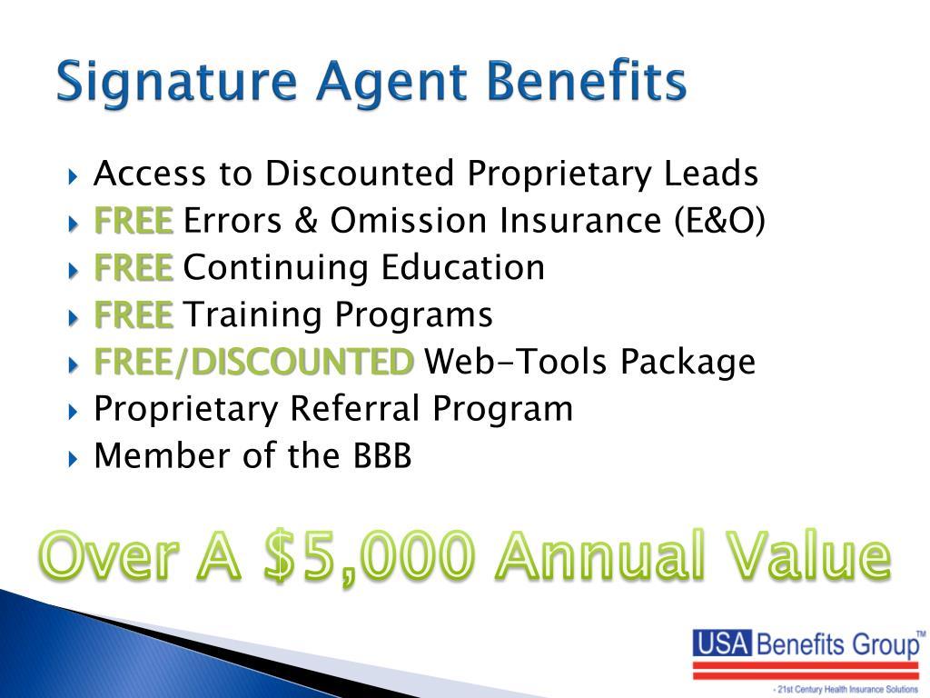 Signature Agent Benefits